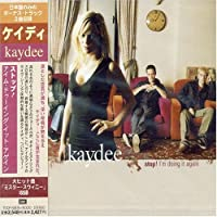 Stop! I'm Doing It Again by Kaydee (1998-09-18)