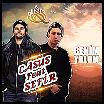 Benim Yolum (feat. Sefir)