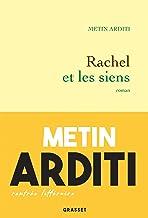 Rachel et les siens de Metin Arditi