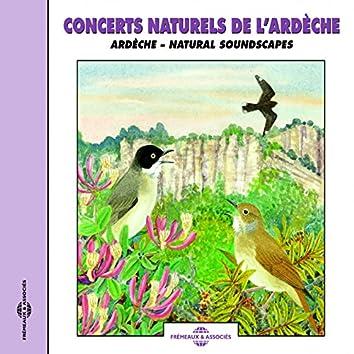 Concerts naturels de l'Ardèche - Natural Soundscapes