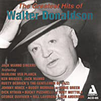 The Greatest Song Hits of Walter Donaldson