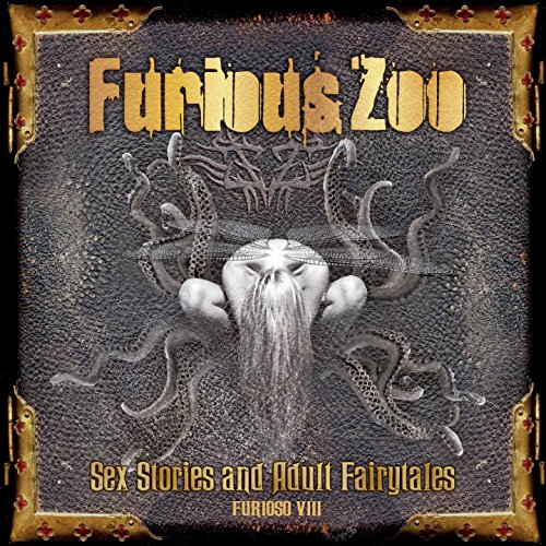 Sex Stories and Adult Fairy Tales / Furioso VIII [Explicit]
