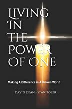 Living In The Power Of One: Making A Difference in A Broken World