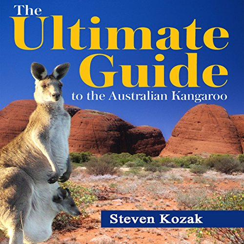 The Ultimate Guide to the Australian Kangaroo  By  cover art