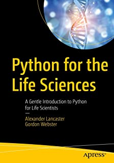 Python for the Life Sciences: A Gentle Introduction to Python for Life Scientists