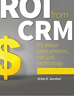 ROI from CRM: It's about sales process, not just technology