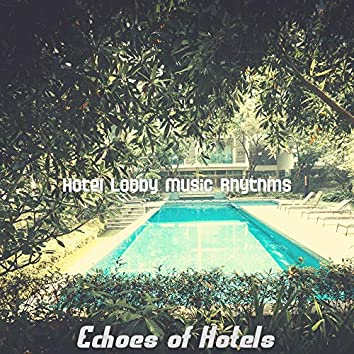 Echoes of Hotels