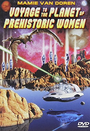 Voyage to the Planet of the Prehistoric Women