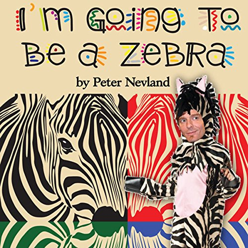 I'm Going to Be a Zebra audiobook cover art
