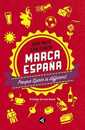 Marca España: Porque Spain is different eBook: Moltó, Jordi ...