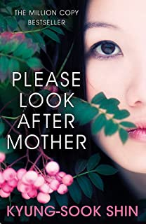 Please Look After Mother: The 10th anniversary of the million copy Korean bestseller