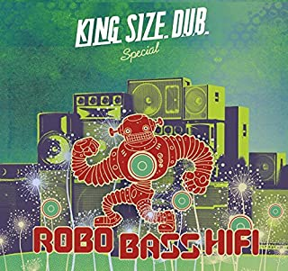 King Size Dub Special by Robo Bass Hi Fi (2016-05-20)