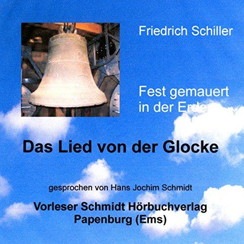 Fest gemauert in der Erden. Schillers Lied von der Glocke audiobook cover art