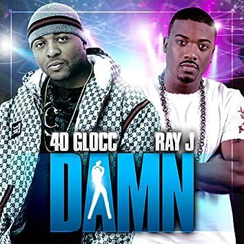 Damn (feat. Ray J) - Single