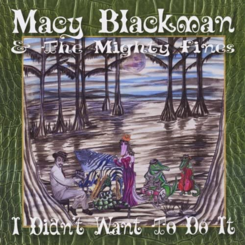 Macy Blackman and the Mighty Fines