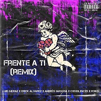 Frente a Ti (Remix)