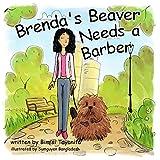 Brenda's Beaver Needs a Barber: Reach Around Books--Season One, Book Five (English Edition)
