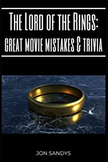 The Lord of the Rings: Great movie mistakes & trivia