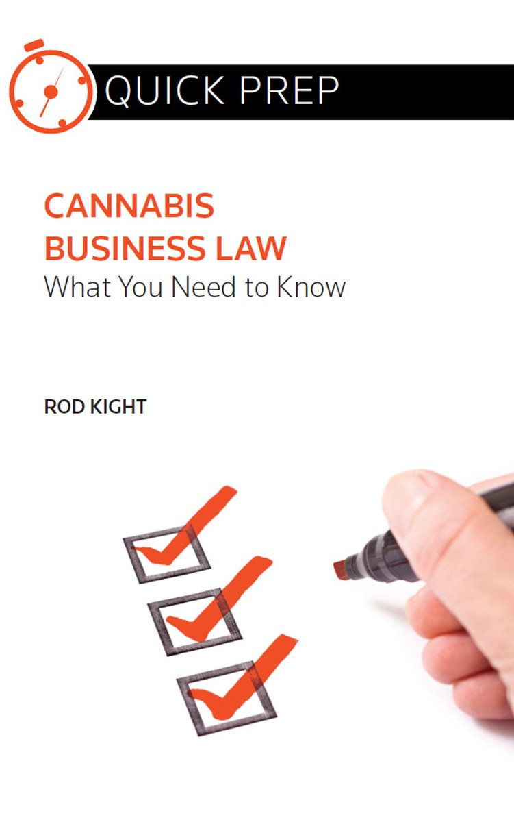 Cannabis Business Law: What You Need to Know (Quick Prep)