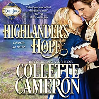Highlander's Hope     Castle Bride Series              By:                                                                                                                                 Collette Cameron                               Narrated by:                                                                                                                                 J. D. Kelly                      Length: 10 hrs and 32 mins     69 ratings     Overall 4.2