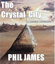The Crystal City: A Martian Adventure