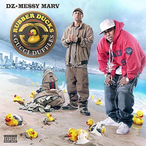 DZ & Messy Marv