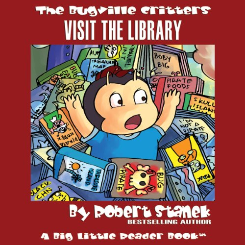 The Bugville Critters Visit the Library audiobook cover art