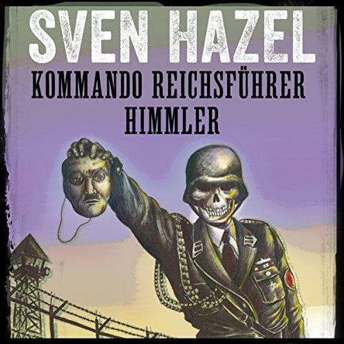 Couverture de Kommando Reichsführer Himmler