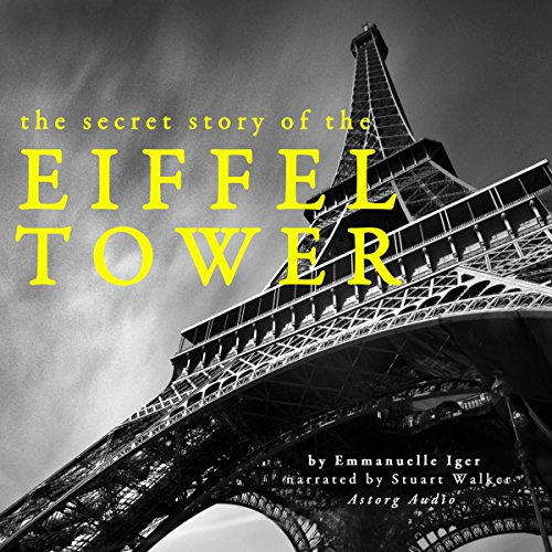 The Secret Story of the Eiffel Tower audiobook cover art