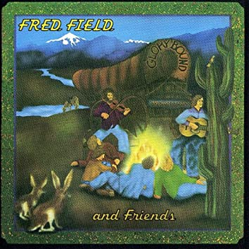 Fred Field And Friends