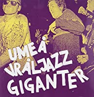 Umea Vraljazz Giganter
