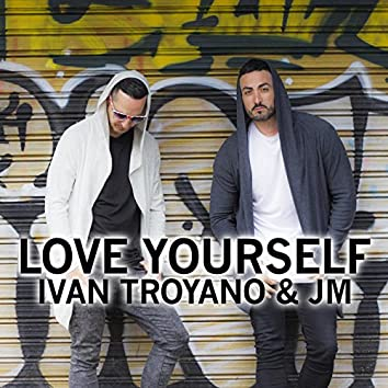 Love Yourself (feat. J.M.)