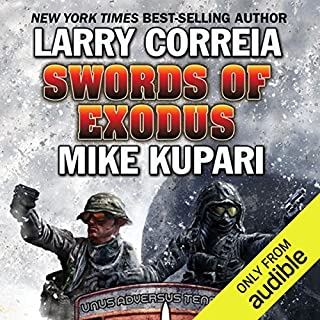 Swords of Exodus     Dead Six, Book 2              Written by:                                                                                                                                 Larry Correia,                                                                                        Mike Kupari                               Narrated by:                                                                                                                                 Bronson Pinchot                      Length: 17 hrs and 24 mins     3 ratings     Overall 5.0