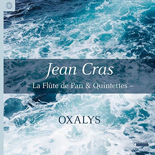 Jean Cras - La flûte de Pan & Quintets
