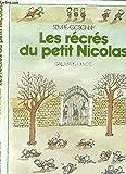 Les Récrés du petit Nicolas (Collection Grands textes illustrés) - Denoël - 01/01/1981