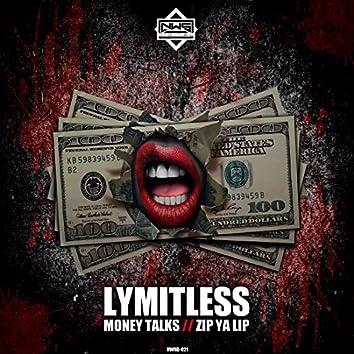 Money Talk's / Zip Ya Lip
