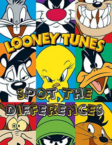 Looney Tunes Spot The Difference: Awesome Illustrations Toons Picture Puzzle Activity Books For Adults And Kids
