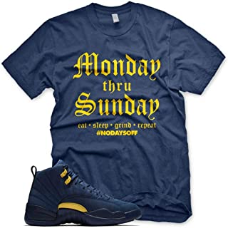 New Navy Monday thru Sunday T Shirt for Jordan Retro 12 XIII Michigan PE M