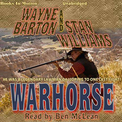 Warhorse Audiobook By Wayne Barton,                                                                                        Stan Williams cover art