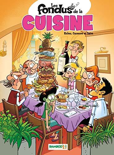Les Fondus de la cuisine - tome 01