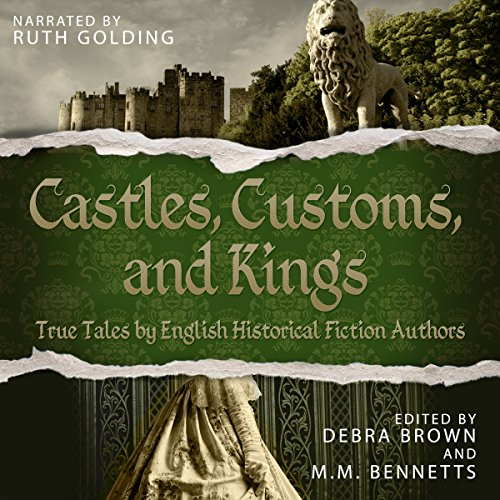Castles, Customs, and Kings audiobook cover art