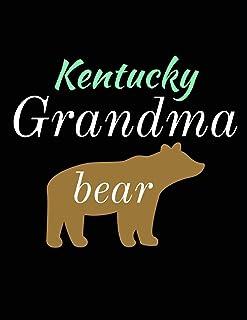 Kentucky Grandma Bear: Bear Journal Notebook to Write in