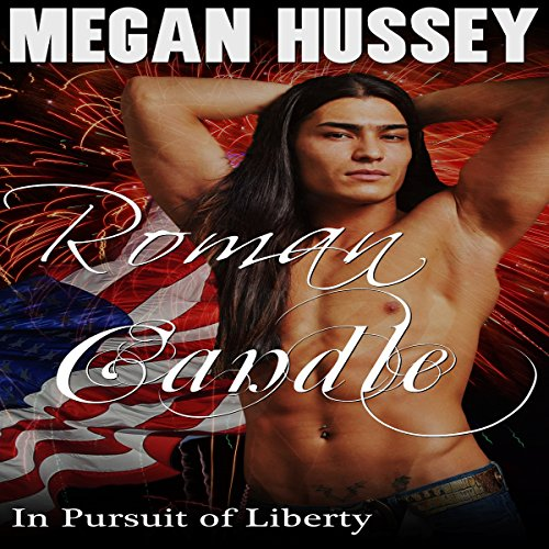 Roman Candle     In Pursuit of Liberty              By:                                                                                                                                 Megan Hussey                               Narrated by:                                                                                                                                 Audrey Lusk                      Length: 2 hrs     6 ratings     Overall 4.0