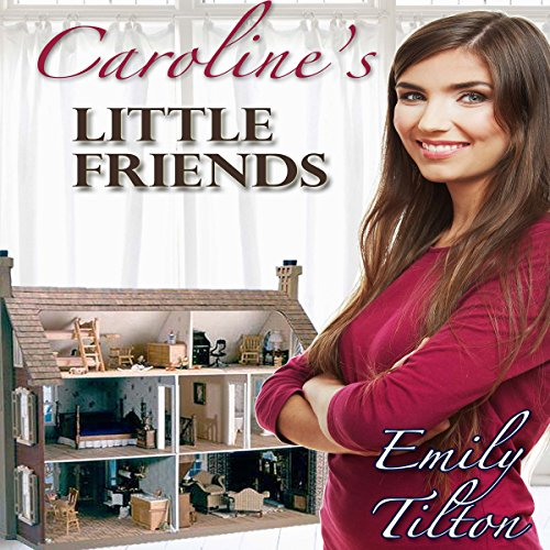 Caroline's Little Friends audiobook cover art