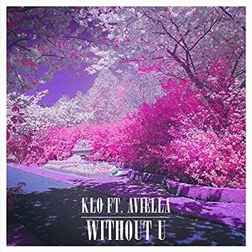 Without U (feat. Aviella)