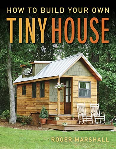 How To Build Your Own Tiny House product image