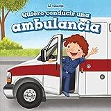 Quiero conducir una ambulancia/ I Want to Drive an Ambulance (Al Volante/ at the Wheel)