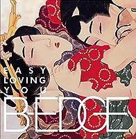 Easy Loving You by B EDGE (2015-11-11)