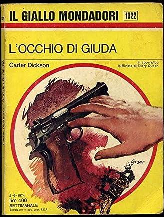 Il Giallo Mondadori Settimanale N. 1322 LOcchio Di Giuda Di Carter Dickson Aa1
