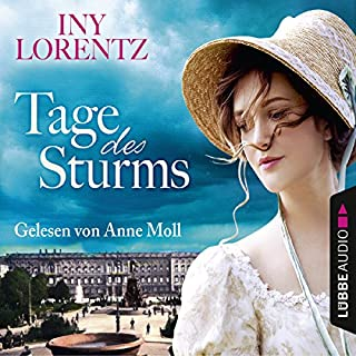Tage des Sturms     Berlin-Trilogie 1              By:                                                                                                                                 Iny Lorentz                               Narrated by:                                                                                                                                 Anne Moll                      Length: 6 hrs and 47 mins     Not rated yet     Overall 0.0